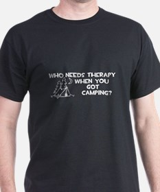Who Needs Therapy Camping T-Shirt