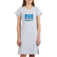 Sister For Sale Women's Nightshirt