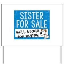 Sister For Sale Yard Sign