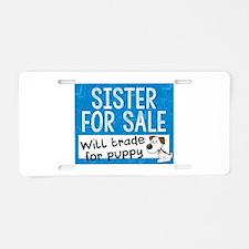 Sister For Sale Aluminum License Plate