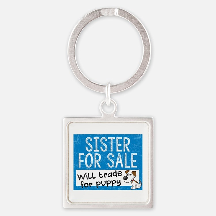 Sister For Sale Keychains