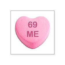 69 ME Candy Heart Sticker