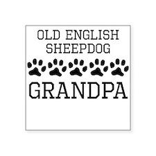 Old English Sheepdog Grandpa Sticker