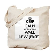 Keep calm we live in Wall New Jersey Tote Bag