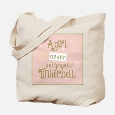 a girl never outgrows Tinkerbell Tote Bag