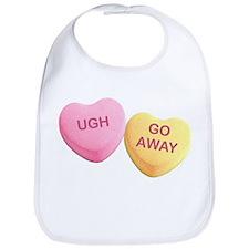 UGH - GO AWAY - Candy Hearts Bib