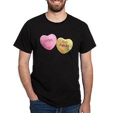UGH - GO AWAY - Candy Hearts T-Shirt
