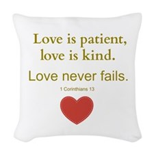 Love is Patient, Love is Kind Woven Throw Pillow