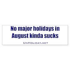 No August Holidays 01 Bumper Bumper Sticker