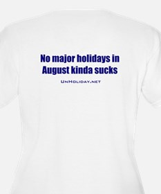 No August Holidays 01 T-Shirt