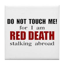 Red Death Stalking Abroad Tile Coaster