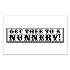 Get Thee to a Nunnery Rectangle Decal