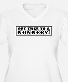 Get Thee to a Nunnery T-Shirt