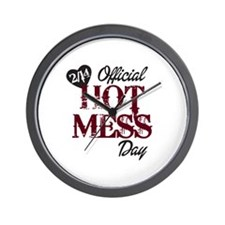 2-14 Official Hot Mess Day Wall Clock