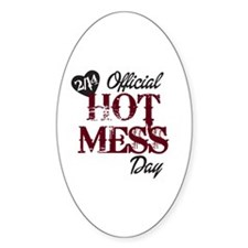2-14 Official Hot Mess Day Decal