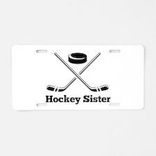 Hockey Sister Aluminum License Plate
