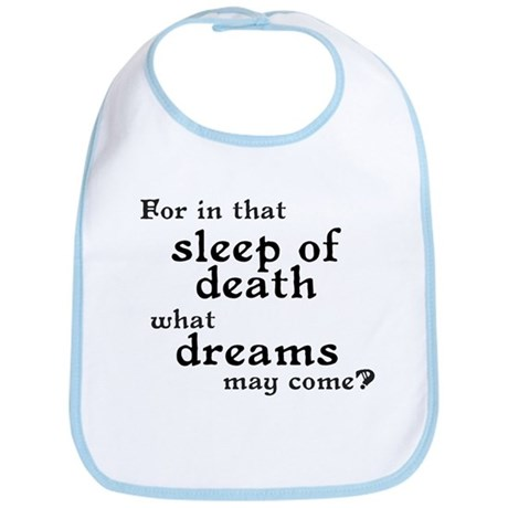 What Dreams May Come? Bib