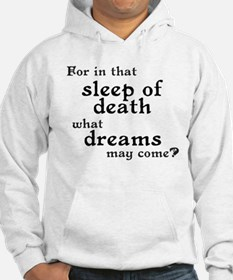 What Dreams May Come? Hoodie