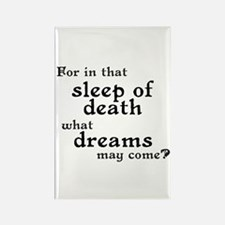 What Dreams May Come? Rectangle Magnet