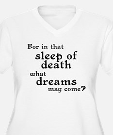 What Dreams May Come? T-Shirt