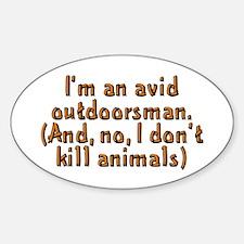 I'm an avid outdoorsman - Decal