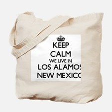 Keep calm we live in Los Alamos New Mexic Tote Bag