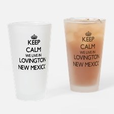 Keep calm we live in Lovington New  Drinking Glass