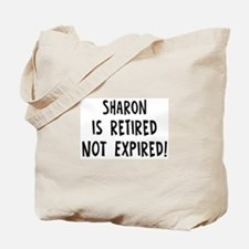 Sharon: retired not expired Tote Bag