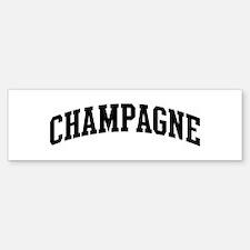 CHAMPAGNE (curve-black) Bumper Bumper Bumper Sticker