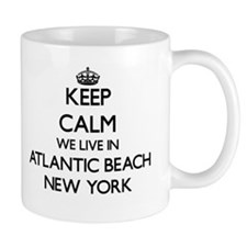 Keep calm we live in Atlantic Beach New York Mugs