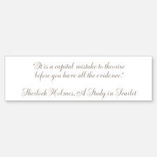 Sherlock Holmes Quote (bumper) Bumper Bumper Bumper Sticker