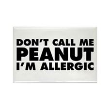 Don't Call Me Peanut Rectangle Magnet