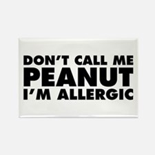 Don't Call Me Peanut Rectangle Magnet (10 pack)