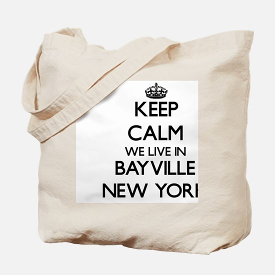 Keep calm we live in Bayville New York Tote Bag