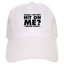 Could You Not Hit on Me Baseball Cap