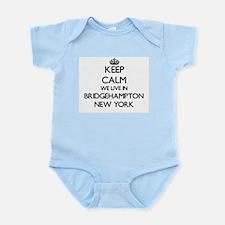 Keep calm we live in Bridgehampton New Y Body Suit