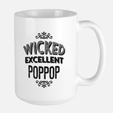 Wicked Excellent PopPop Mugs