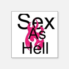 Sexy As Hell Sticker