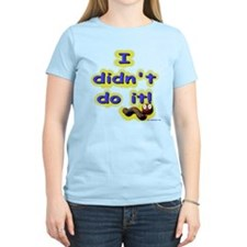 I didn't do it - wormy T-Shirt