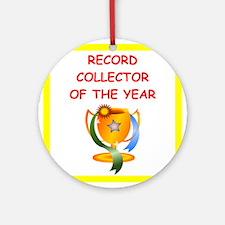 record collector Ornament (Round)