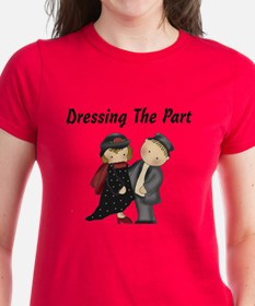 Dressing the part Tee