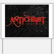 antichrist Yard Sign