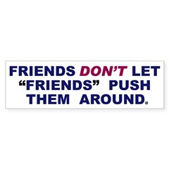 Friends Bumper Bumper Sticker