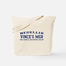 Vince's Mgr - Medellin Tote Bag