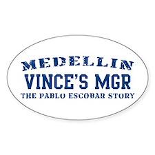 Vince's Mgr - Medellin Oval Decal