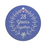 28th anniversary Round Ornaments