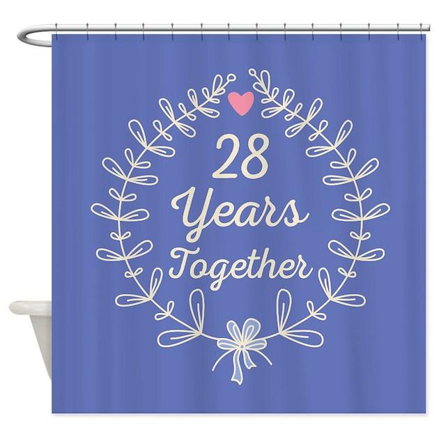 28th Wedding Anniversary Gift: 28th Wedding Anniversary Shower Curtain By Anniversarytshirts3