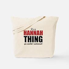 Its a Hannah Thing Tote Bag