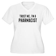Trust Me Im A Pharmacist Plus Size T-Shirt