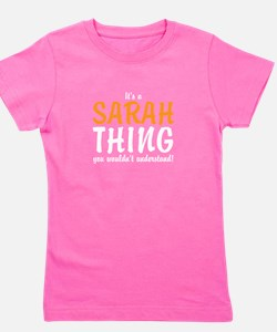 Its a Sarah Thing Girl's Tee